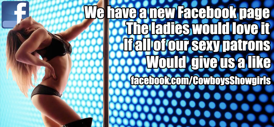Cowboys Showgirls has a new Facebook Fan Page!