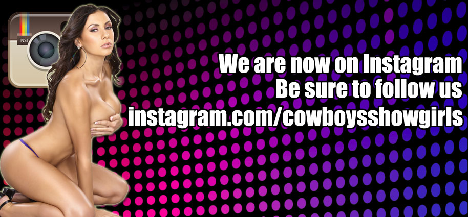 Cowboys Showgirls is now on Instagram!